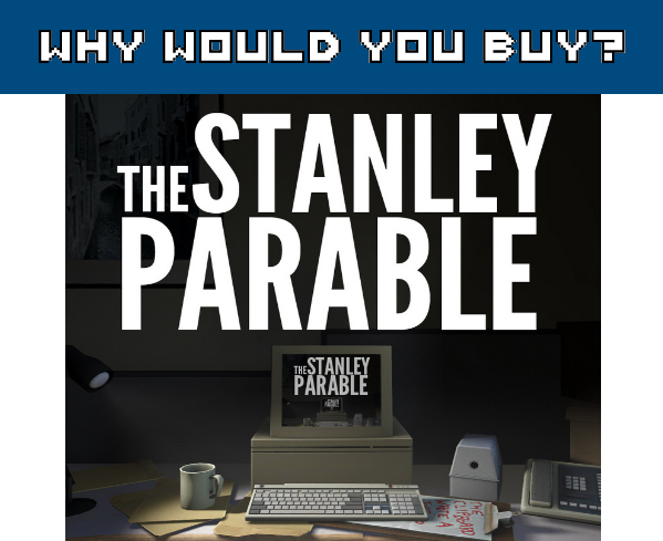 The Stanley Parable wwyb