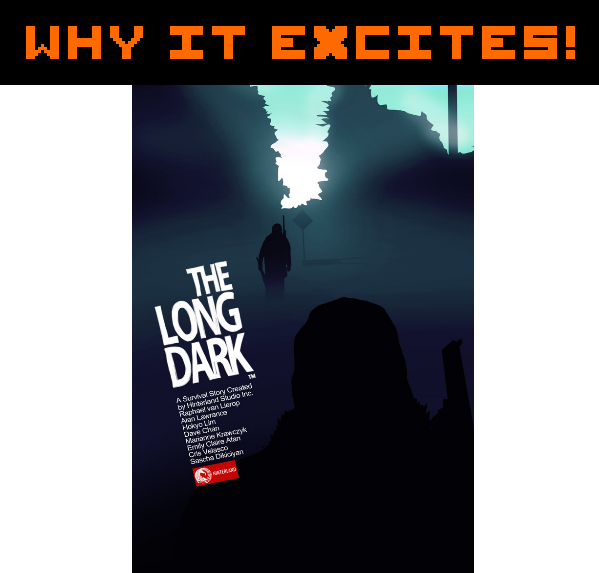 Why it excites, The Long Dark