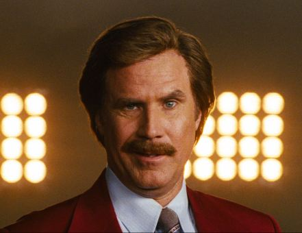 Ron Burgundy – the man, the myth, the legend.